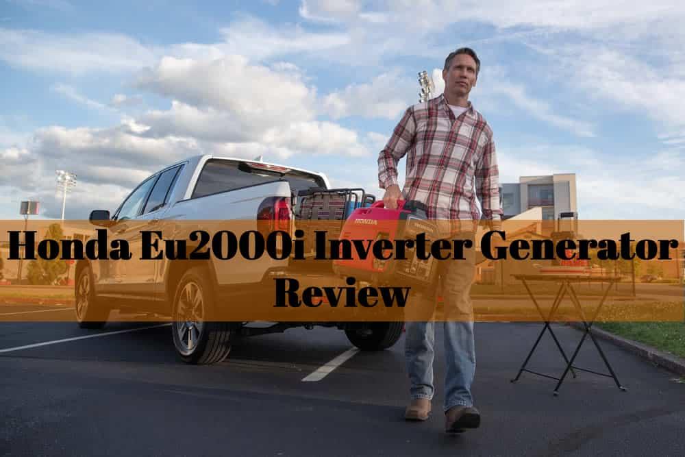 Honda Eu2000i Inverter Generator Review - EnstorageInc