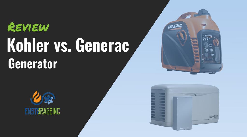 kohler vs generac generators reviews